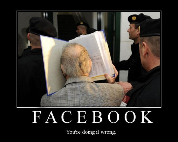 facebook you are doing it wrong